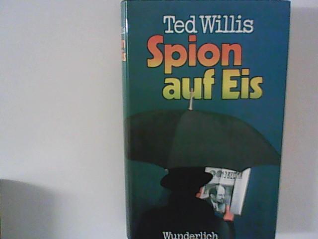 Willis, Ted: Spion auf Eis