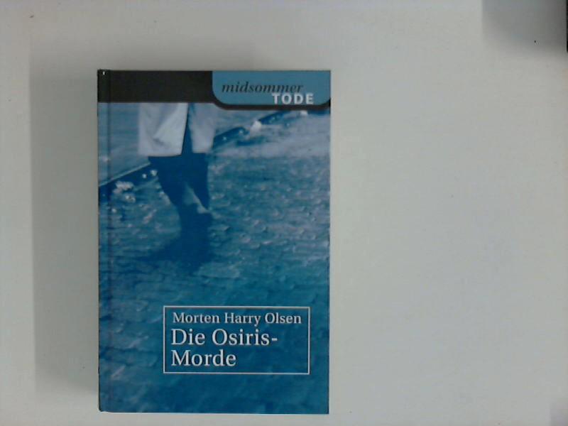 "Die Osiris Morde - Aus der Reihe ""Midsommer Tode"""