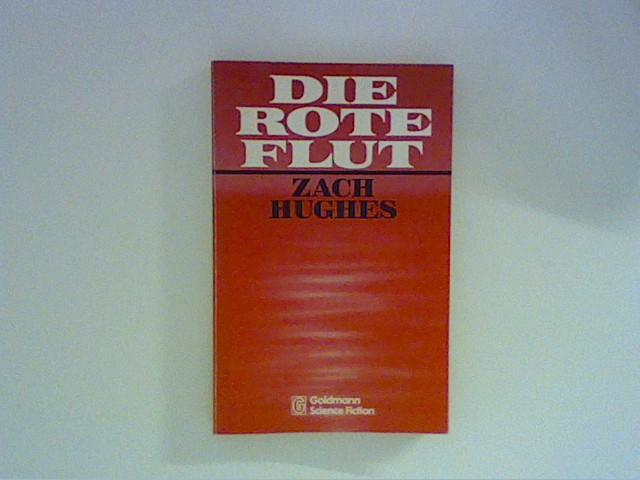 Die rote Flut. Ins Dt. übertr. von Tony Westermann.