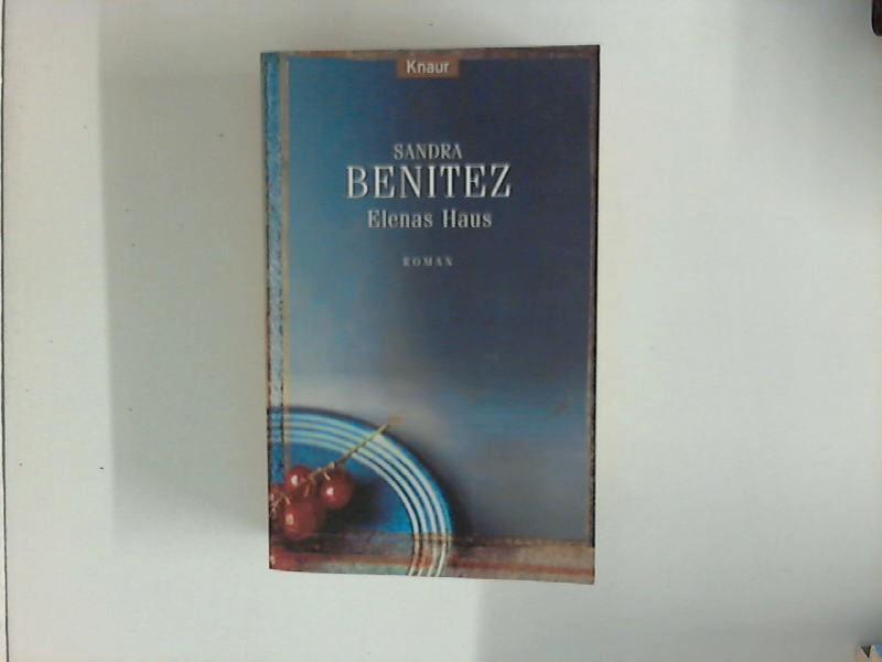 Elenas Haus : Roman. Aus dem Amerikan. von Helga Herborth / Knaur ; 62163 Vollst. Taschenbuchausg.