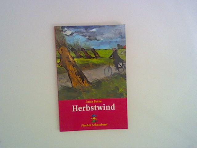 Betke, Lotte: Herbstwind. Fischer ; 80029 : Fischer Schatzinsel