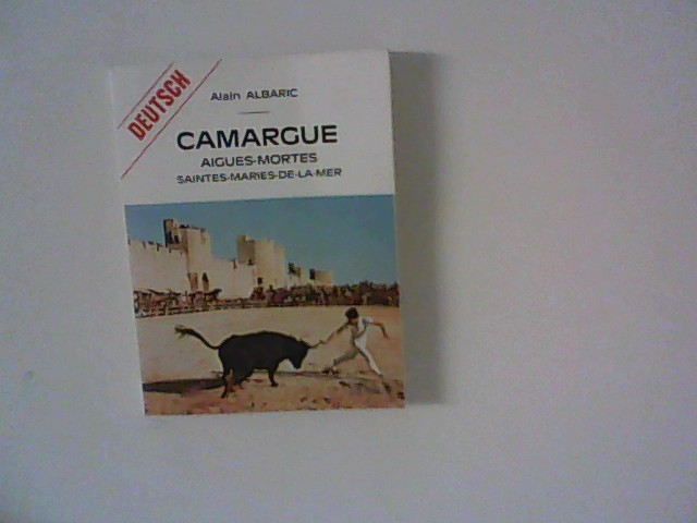 Camargue Aigues-Mortes Saintes-Maries-de-la-mer (Deutsch)