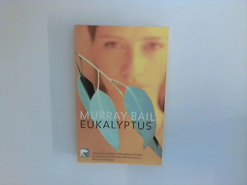 Eukalyptus : Roman. Dt. von Susanne Höbel / BvT ; 384