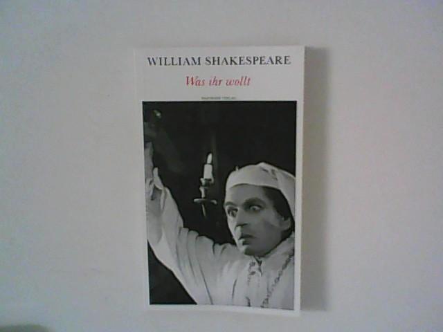 Shakespeare, William und übers. Christoph Martin Wieland.: Was ihr wollt Theatralische Werke in 21 Einzelbänden: Band 19 Band 19