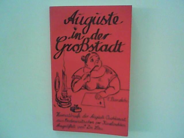 Auguste in der Grossstadt : 1. Bandche  2. Aufl. - Lau, Alfred