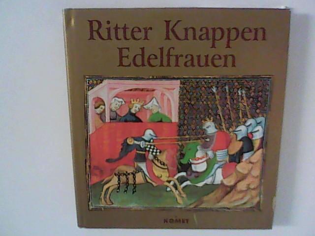 Ritter, Knappen, Edelfrauen