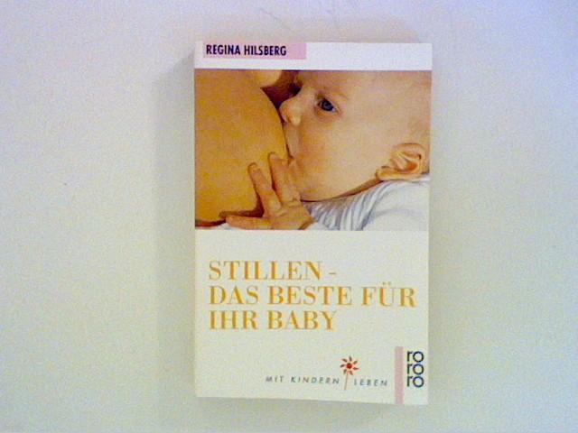 Stillen, das Beste für Ihr Baby