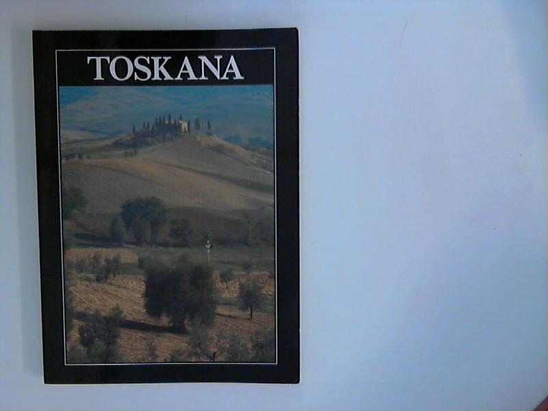 Toskana - Mit sehr zahlreichen farbigen Abbildungen