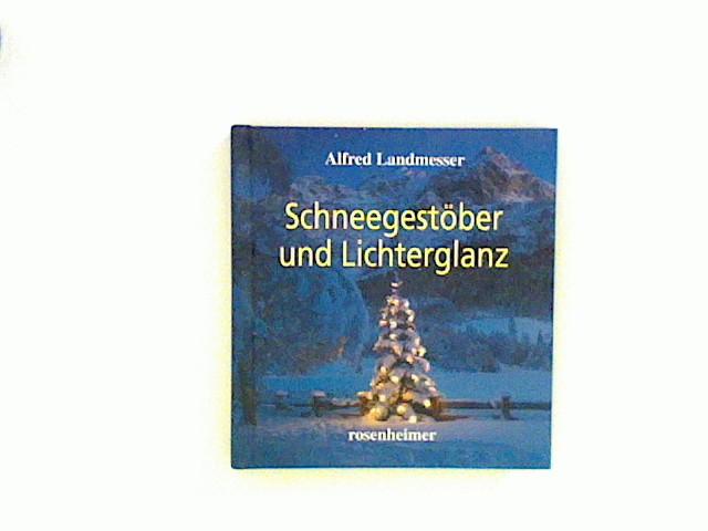 Schneegestöber und Lichterglanz 2., Aufl.