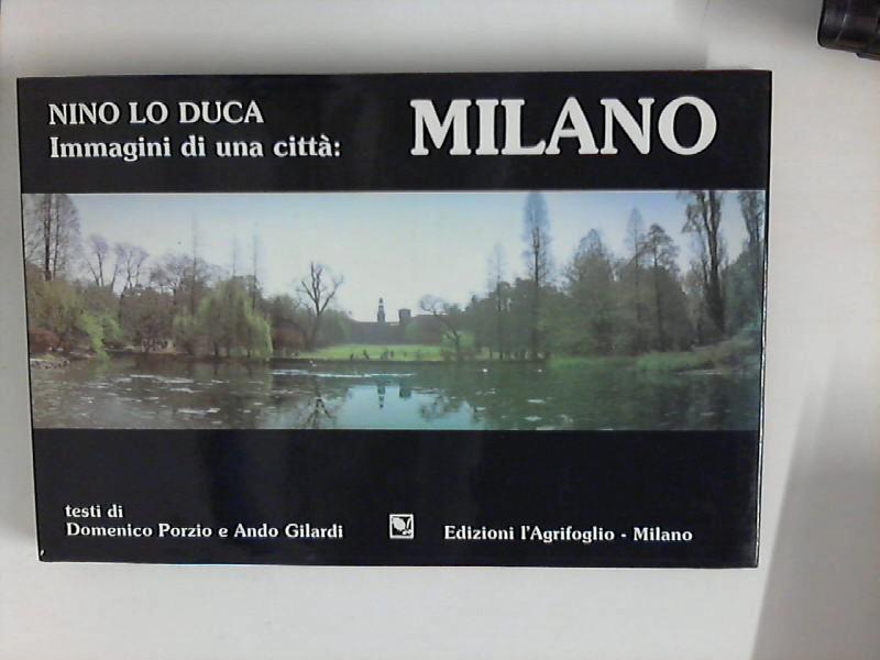 Immagini di Una città: Milano