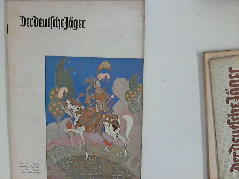 Der Deutsche Jäger: 73. Jahrgang ; Nr. 1 / 1955 ; Älteste deutsche Jagdzeitschrift GEGR 1878