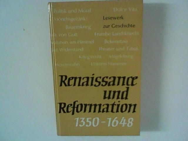 Neubig, Karl-Heinz (Hrsg.): Renaissance und Reformation 1350 - 1648.