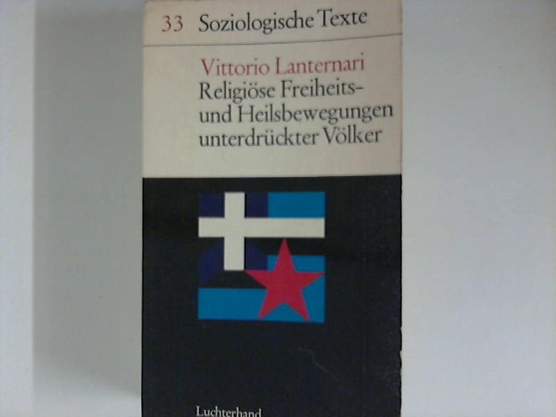 Religiöse Freiheits- und Heilsbewegungen unterdrückter Völker.