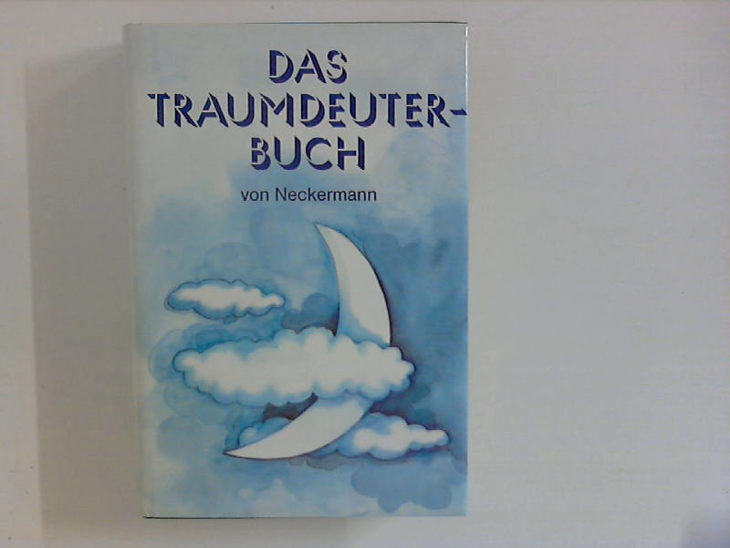 unbekannt: Das Traumdeuterbuch Sonderausgabe für Neckermann Versand
