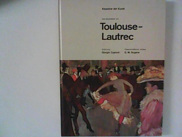 Toulouse-Lautrec : Das Gesamtwerk. Aus der Reihe