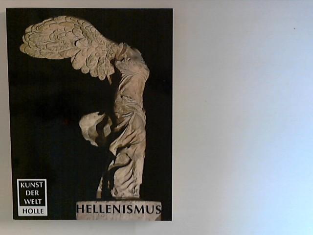 Kunst der Welt:Hellenismus Aus dem Englischen übersetzt von Ulrike Thimme