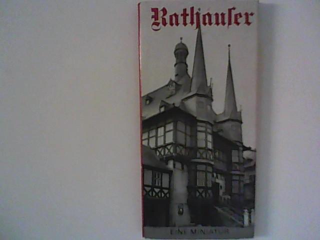 Jacob, Frank-Dietrich [Mitverf.] ; Schmidt Sigrid [Ill.]: Rathäuser