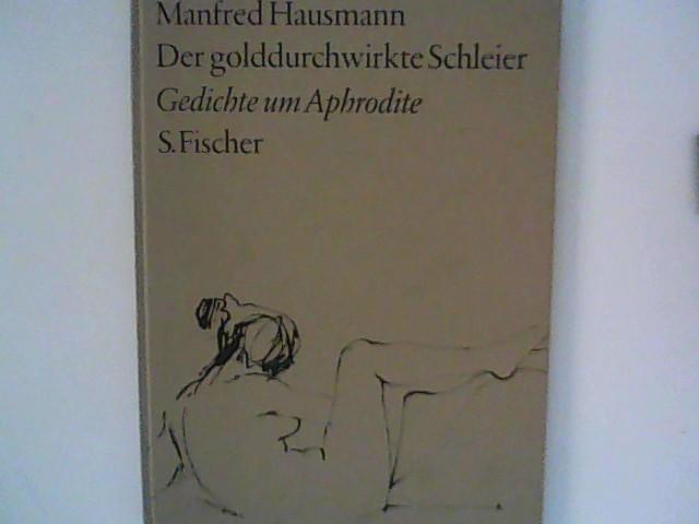 Hausmann, Manfred: Der golddurchwirkte Schleier