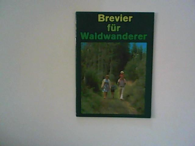 Brevier für Waldwanderer.