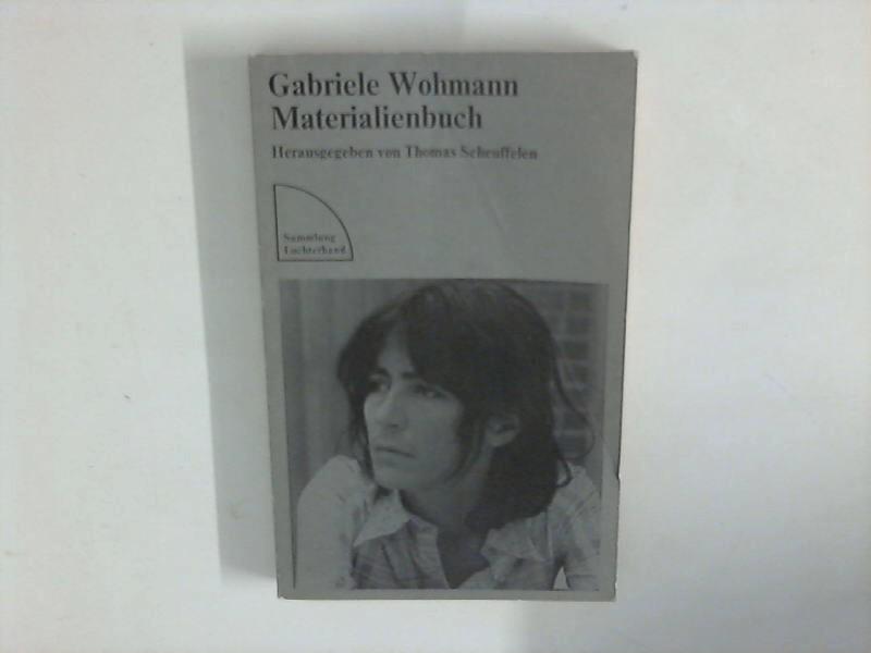 Materialienbuch. Sammlung Luchterhand 184. Einl. von Karl Krolow. Bibliogr. von Reiner Wohmann. Hrsg. von Thomas Scheuffelen / Sammlung Luchterhand ; 184 Erstausg.