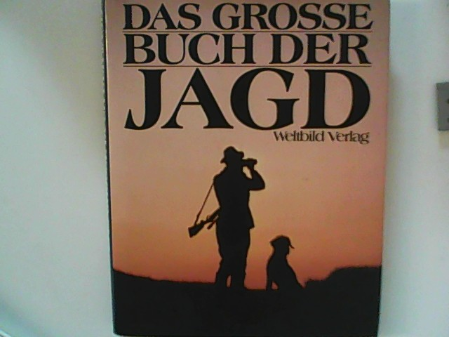Das große Buch der Jagd.