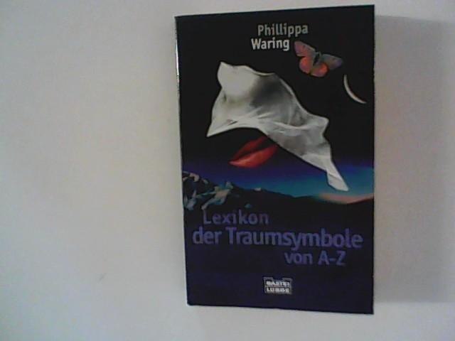Lexikon der Traumsymbole von A-Z Auflage: 2