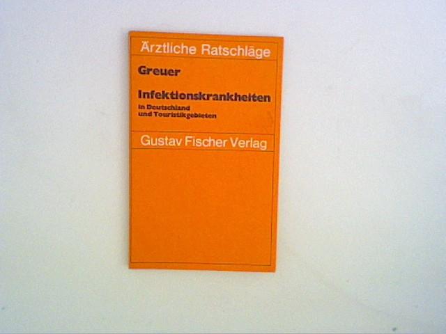Infektionskrankheiten in Deutschland und Touristikgebieten