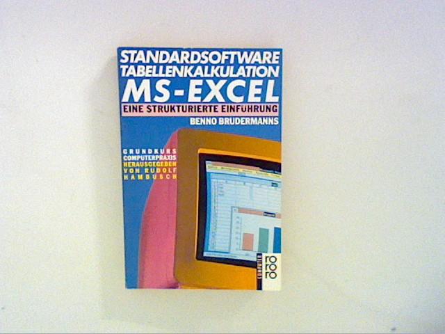 Standardsoftware Tabellenkalkulation MS- EXCEL