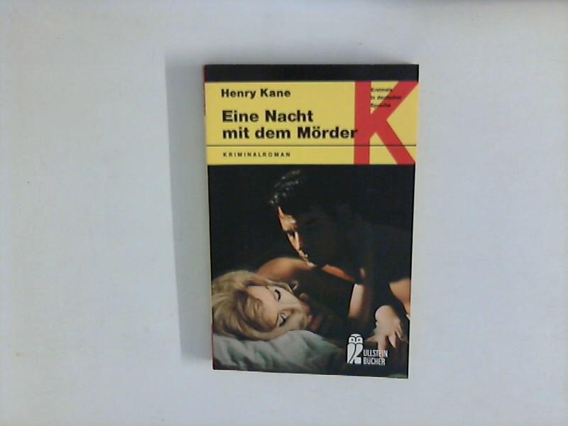 Eine Nacht mit dem Mörder. Kriminalroman. Ullstein Buch Nr. 1369. Erstmals in deutscher Sprache. Aus d. Amerik. v. Sigrid Kellner.