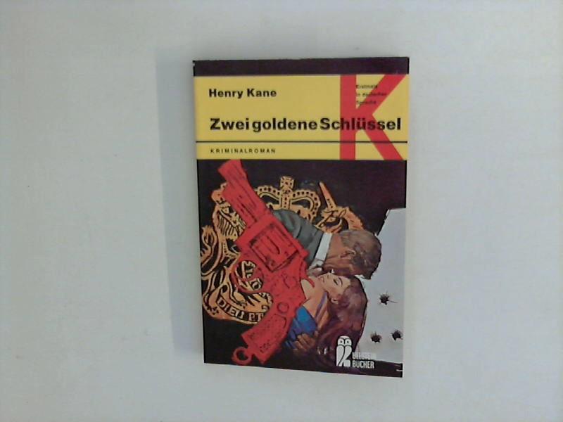 Zwei goldene Schlüssel. Kriminalroman. Ullstein Buch Nr. 1330. Erstmals in deutscher Sprache.A. d. Amerik. übers. v. Sigrid Kellner.