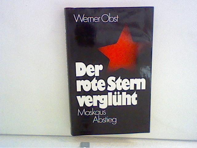 Der rote Stern verglüht : Moskaus Abstieg. 2. überarb. Aufl.