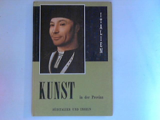 Giardini, Alfonso V. (Hrsg.) und Elena Baggio (Hrsg.): Kunst in der Provinz Süditalien und Insel