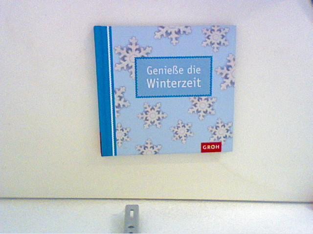 Genieße die Winterzeit