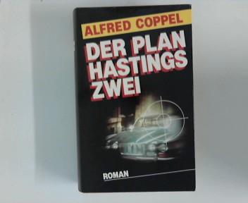 Der Plan Hastings Zwei.