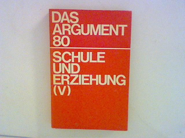 Argument, Verlag: Das Argument 80. Schule und Erziehung (V) Sonderband