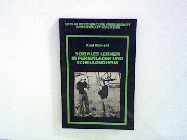 Kicinski, Axel: Soziales Lernen in Ferienlager und Schullandheim
