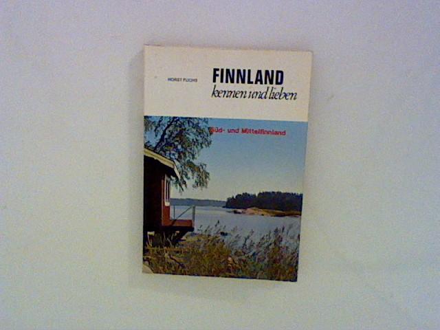 Finnland kennen und lieben. Süd- und Mittelfinnland.