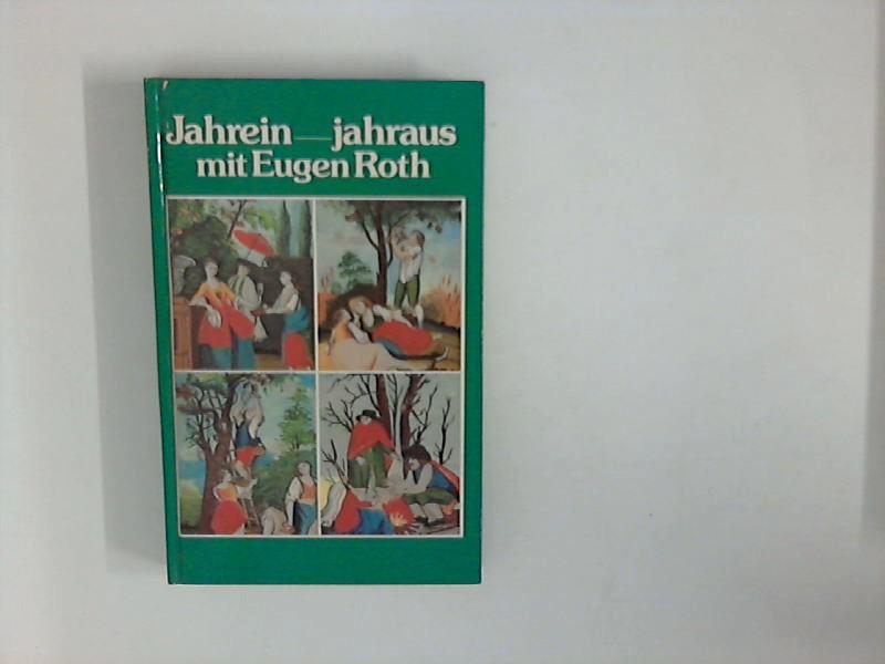 Jahraus, jahrein mit Eugen Roth; Geleitet von Eugen Roth - Mit zahlreichen Abbildungen - Illustrationen von Ludwig Richter