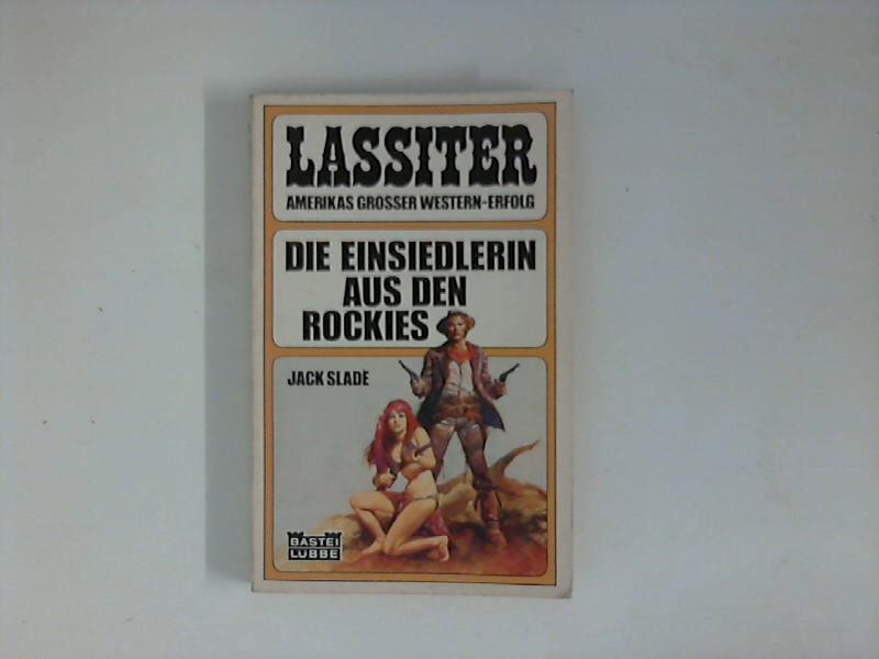Lassiter : Die Einsiedlerin aus den Rockies