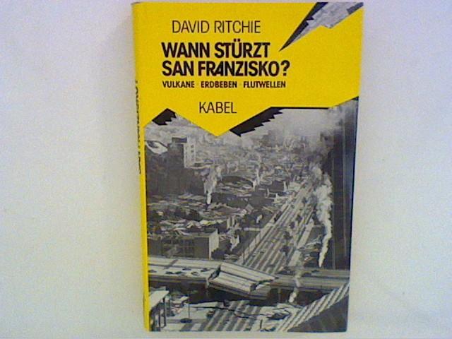 Ritchie, David: Wann stürzt San Franzisko?