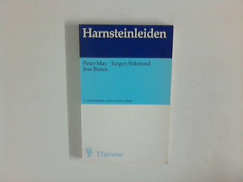 Harnsteinleiden: 93 Abbildungen in 162 Einzeldarstellungen, 53 Tabellen 3. neubearb. u. erw. Auflage