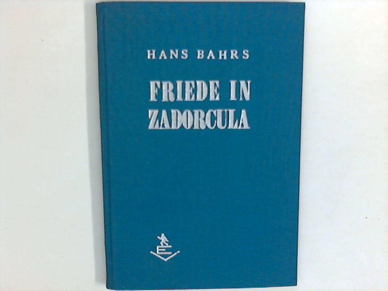 Friede in Zadorcula - Novelle