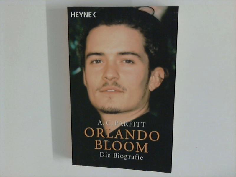 Orlando Bloom : Die Biografie Aus dem Engl. von Renate Weitbrecht Dt. Erstausg.