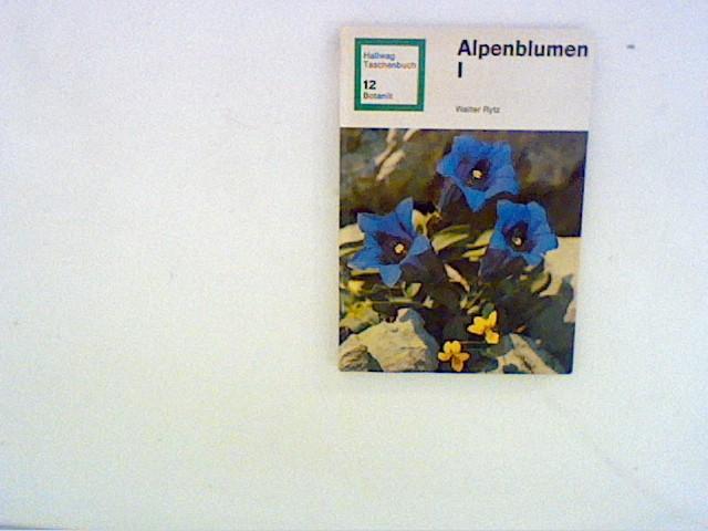 Alpenblumen, I. 16. revidierte Aufl.