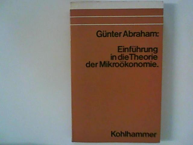 Einführung in die Theorie der Mikroökonomie