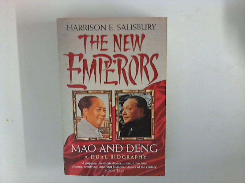 Salisbury, Harrison E.: The New Emperors : Mao and Deng ; A Dual Biography 9. Aufl.
