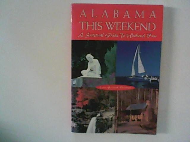 Alabama This Weekend: A Seasonal Guide to Weekend Fun