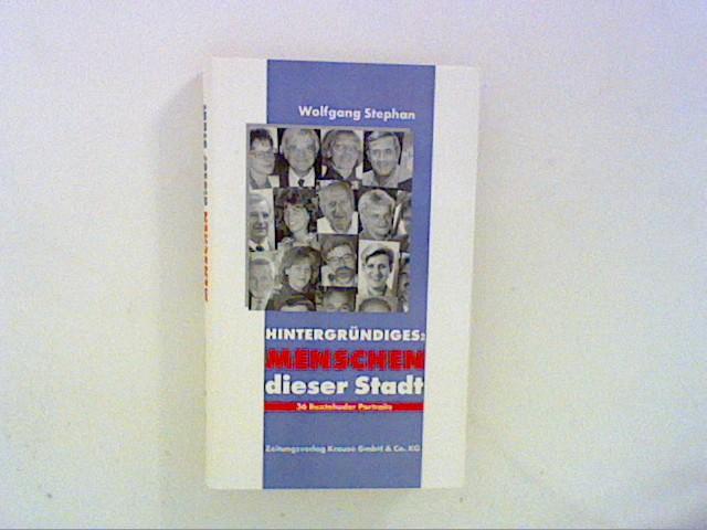 Hintergründiges: Menschen dieser Stadt : 36 Buxtehuder Porträts. 1. Aufl.
