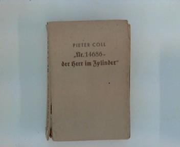 Nr. 14686 - Der Herr im Zylinder Kriminalroman Dt.- E.A.
