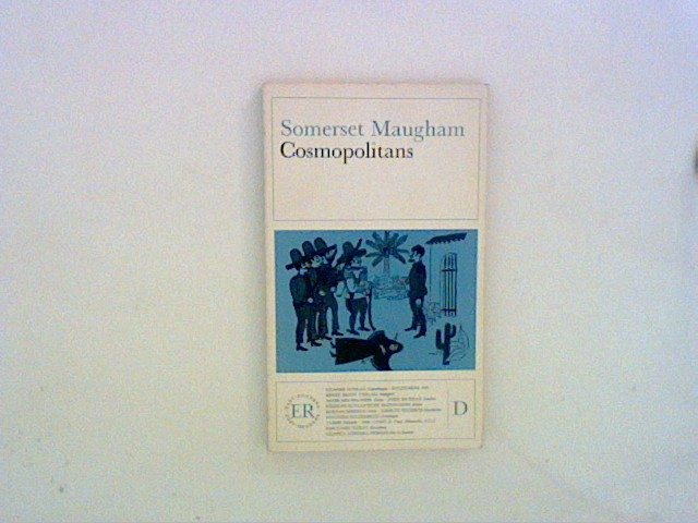 Maugham, W Somerset: Cosmopolitans